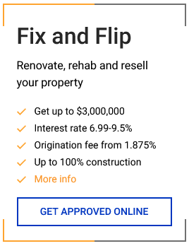 Fix and Flip loans for investors, buy, renovate, and resell property loans apply online today