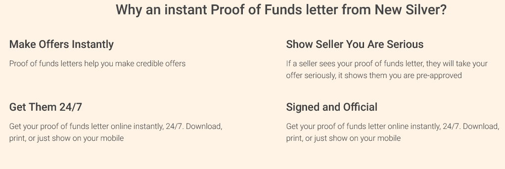 Get a proof of funds letter with New Silver.  Apply online and download your POF letter