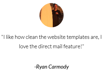I like how clean the website templates are and I love the direct mail feature!