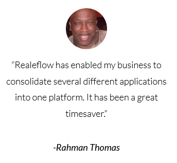 Realeflow enabled my business to consolidate several different applications into one platform
